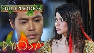 Full Episode 39 | Dyosa