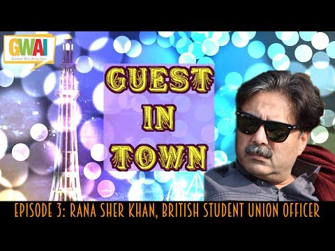 Guest in Town Episode 3: Rana Sher Khan, British Student Union Officer: GupShup with Aftab Iqbal