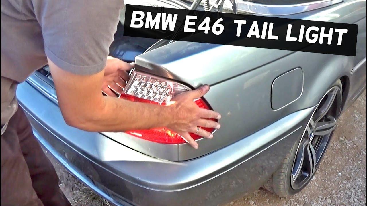 Bmw E46 Tail Light Replacement Removal 316i 318i 320i 323i 325i 328i 330i 316d 318d 320d 330d