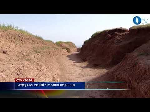 Atəşkəs rejimi 117 dəfə pozulub - [www.OTV.az]
