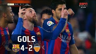 Gols - Barcelona 4 x 2 Valencia - La Liga 16-17