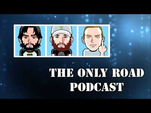The Only Road Podcast - Episode 025 (feat. Wild One)