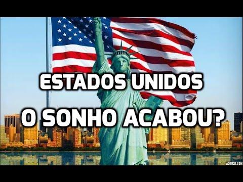 ESTADOS UNIDOS: O SONHO AMERICANO ACABOU?
