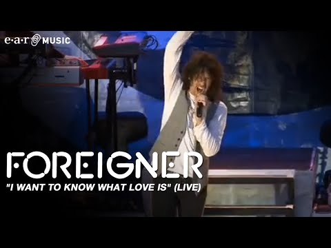 "FOREIGNER ""I Want To Know What Love is"" (live)"