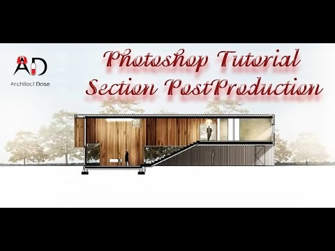 Photoshop Tutorial - Section PostProduction