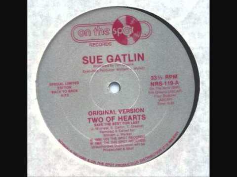 Sue Gatlin  Two Of Hearts  Original Version