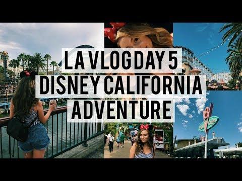 LA VLOG DAY 5 | Disney California Adventure Park!