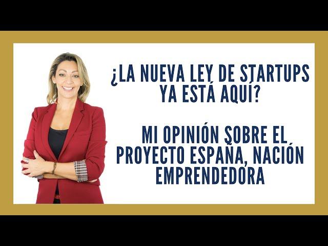 Proyecto España, Nación Emprendedora, ¿sueño o realidad?