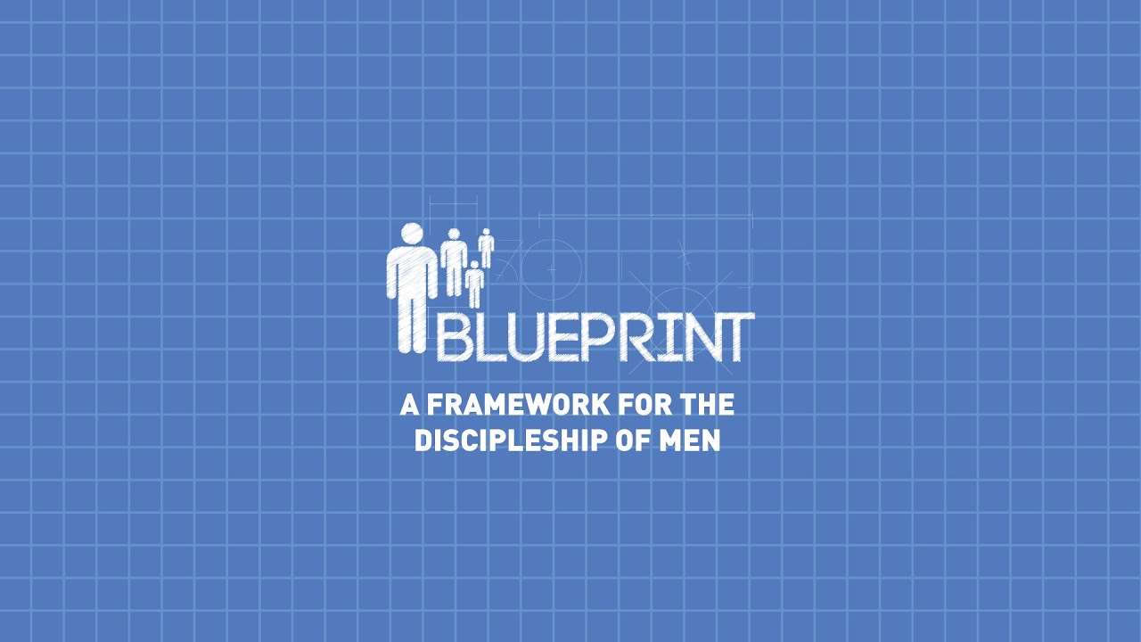 Blueprint a discipleship model for ministry to men in the local blueprint a discipleship model for ministry to men in the local church malvernweather Gallery