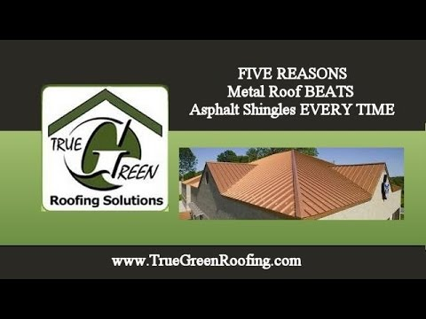 Metal Roof Vs Asphalt Shingles   5 Reasons True Green Roofing (775)  225 1590 Reno NV