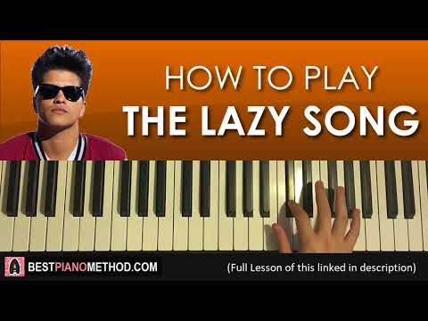 HOW TO PLAY - Bruno Mars - The Lazy Song (Piano Tutorial Lesson)