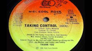 MC Cool Rock - Taking Control 1986