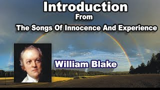 Introduction; William Blake : Songs Of Innocence And Experience