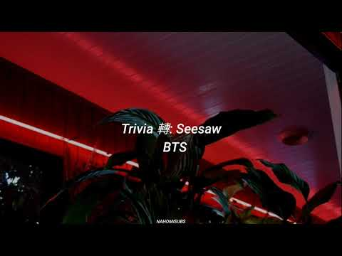 BTS - Trivia轉: Seesaw (Traducida Al Español)
