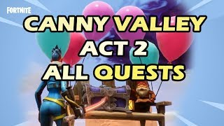 *Spoiler* Fortnite All Canny Valley Act 2 Quests and Rewards - Fortnite Save The World