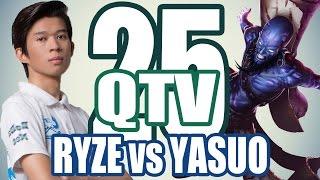 Stream QTV - RYZE vs YASUO (24/11) #25