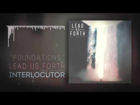 Lead Us Forth - 05 Foundations [Lyrics]