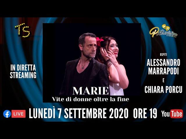 07.09.2020 - Marie - Vite di donne oltre la fine - Ospiti: Alessandro Marrapodi e Chiara Porcu