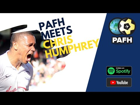 PAFH Meets Chris Humphrey Part 2 'I Was Told Off For Wearing Orange Boots At Preston North End'