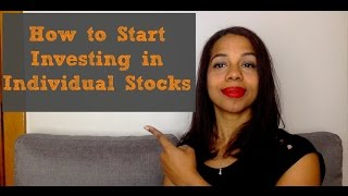 How to Start Investing in Individual Stocks