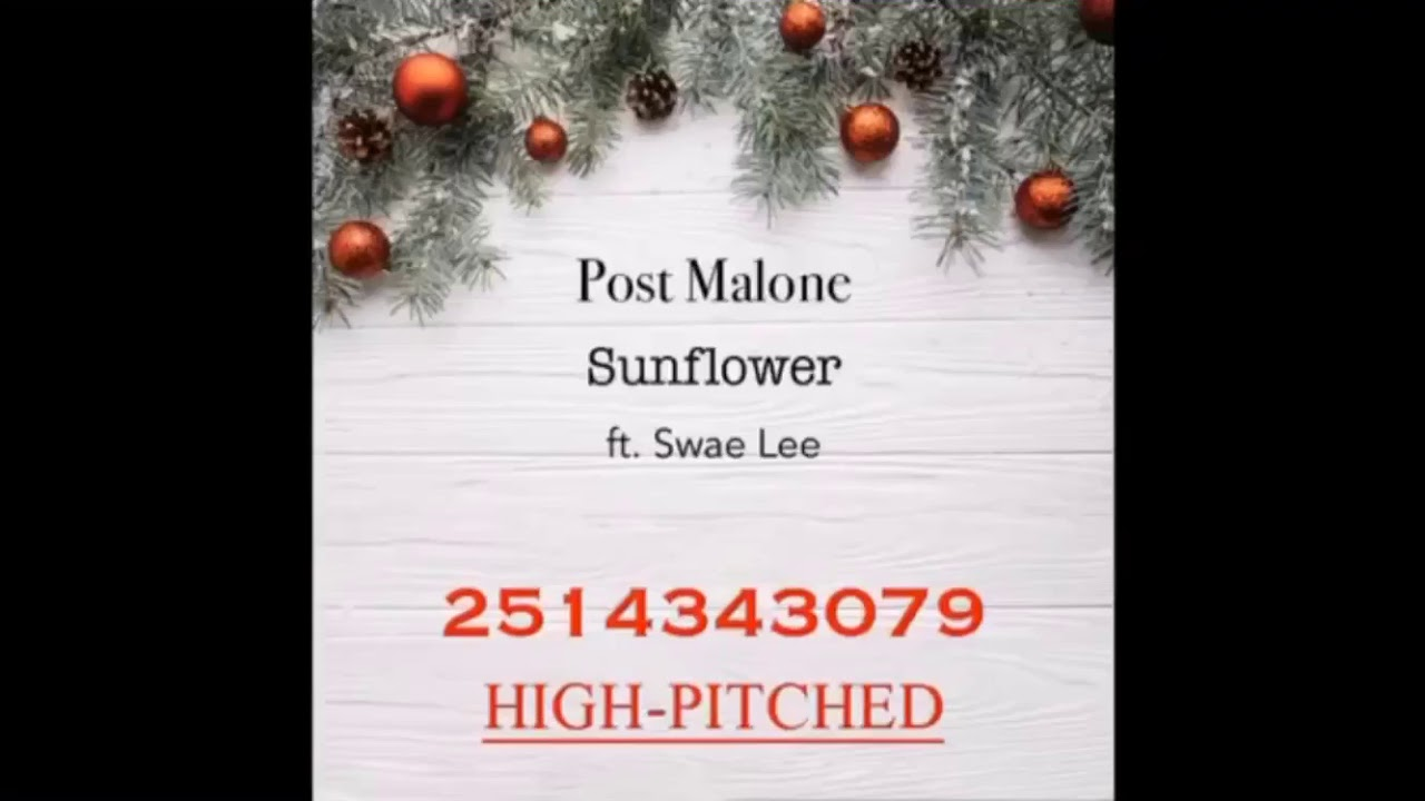 Roblox Music Id Post Malone Sunflower Ft Swae Lee Youtube - roblox sunflower code