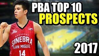 PBA Top 10 Draft Prospects 2017 | Future Stars of the PBA ᴴᴰ