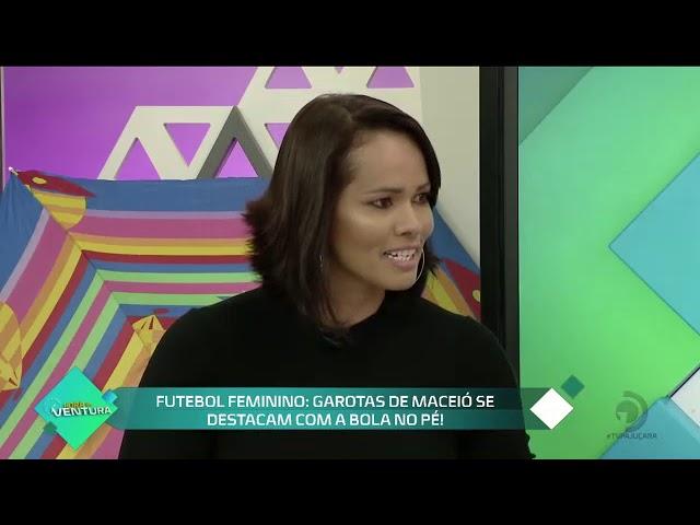 Futebol Feminino: Garotas de Maceió se destacam com a bola no pé! - Bloco 02