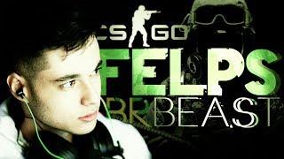 CS:GO - FELPS - BR BEAST!