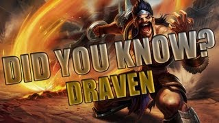 Draven - Did You Know? EP 6 - League of Legends