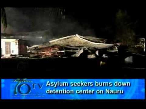 Asylum Seekers Burns Down Detention Center On Nauru