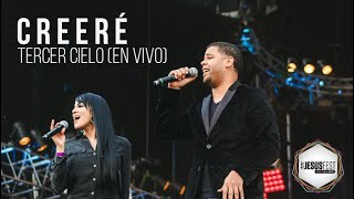 Tercer Cielo (LIVE) l Creere l  #JesusFest con Ale Gomez l