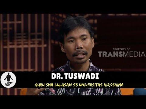 DR. TUSWADI, S3 LULUSAN JEPANG JADI PENGAJAR SMA DI DESA | HITAM PUTIH (14/05/18) 1-4