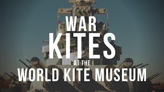 War Kites at the World Kite Museum