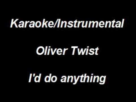 Karaoke Instrumental - Oliver Twist - I'd do anything