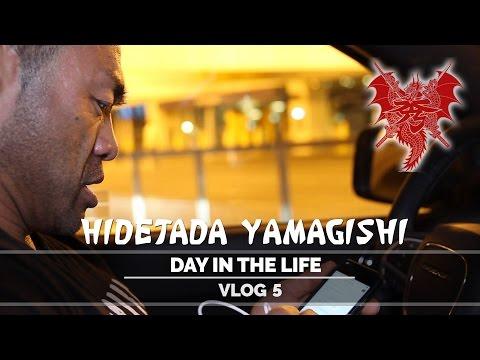 Hidetada Yamagishi - Day In The Life - Vlog 5