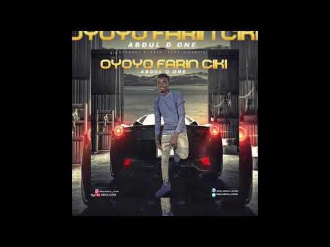 Abdul D one Oyoyo Farin ciki