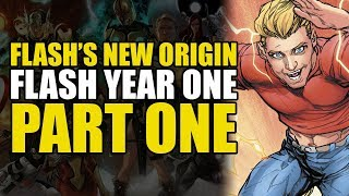The Flash's New Origin (Flash Year One: Part One)