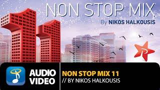Non Stop Mix11 by Nikos Halkousis (Official Full Album HQ)