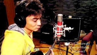 Gail Satiawaki - Teman Hidup (Cover Video)