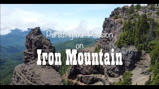 What is your passion? Hiking Iron Mountain