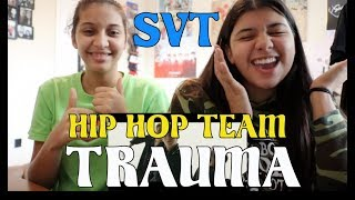 Video SEVENTEEN (세븐틴) 'TRAUMA' (Hip Hop Team) MV REACTION!!! download MP3, 3GP, MP4, WEBM, AVI, FLV Juli 2018