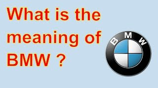 What is the meaning of BMW || All About Car