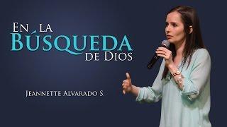 Jeannette Alvarado - En la búsqueda de Dios