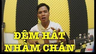 [Guitar] LÀM GÌ KHI ĐỆM HÁT BỊ NHÀM CHÁN (Chơi guitar ngẫu hứng?)
