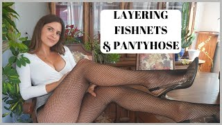 LAYERING PANTYHOSE WITH FISHNETS