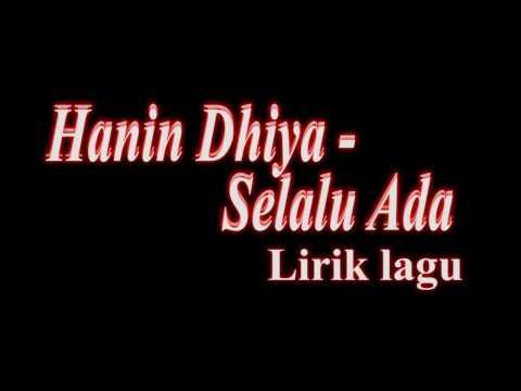 Hanin Dhiya -   Selalu Ada (Lirik Lagu)