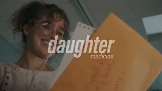 daughter - medicine ( s l o w e d )