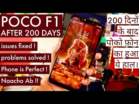 Xiaomi Poco F1 Review after 200 Days - All Problems Fixed & The Best Device Under 30K