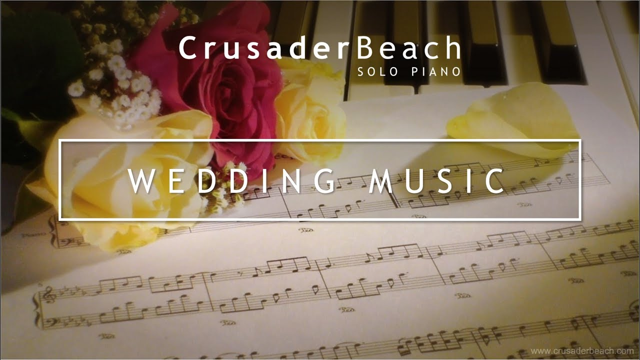 Piano Songs To Walk Down The Aisle To: Beautiful Instrumental Piano Music