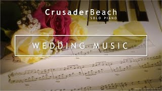 Wedding Songs - Beautiful Instrumental Piano Music - Best Wedding Music Playlist